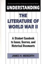Understanding the Literature of World War II