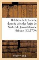 Relation de la Bataille Donn e Pr s Des For ts de Sart Et de Jansart Dans Le Hainaut