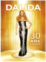 Dalida 30 ans d'Amour [Video]