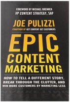 Epic Content Marketing: How to Tell a Different Story, Break