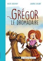 Gregor Le Dromadaire