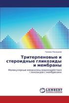 Triterpenovye I Steroidnye Glikozidy I Membrany