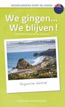 Nederlanders over de grens - We gingen... We blijven!
