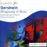 Gershwin: Rhapsody in Blue; Piano Concerto in F; An American In Paris