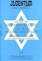 Juedische Urkundenformulare Aus Dem Muslimischen Spanien