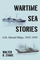 Wartime Sea Stories