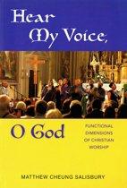 Hear My Voice, O God