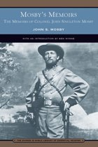 Mosby's Memoirs (Barnes & Noble Library of Essential Reading)