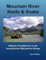 Mountain River Keele & Snake