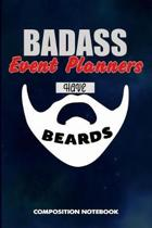 Badass Event Planners Have Beards