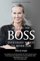 Become the Boss Everybody Wants to Work for