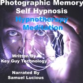 Photographic Memory Self Hypnosis Hypnotherapy Meditation
