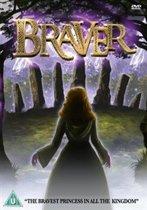 Braver Dvd