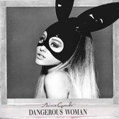 Dangerous Woman (Deluxe editie)