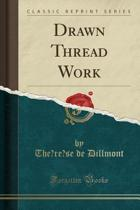 Drawn Thread Work (Classic Reprint)