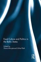 Food Culture and Politics in the Baltic States