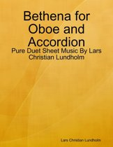 Bethena for Oboe and Accordion - Pure Duet Sheet Music By Lars Christian Lundholm