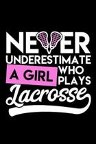 Never Understimate a Girl Who Plays Lacrosse