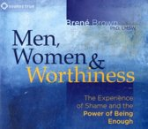Men, Women and Worthiness