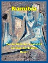 Namibia - Von der Weite der Landschaft zur Enge des Denkens