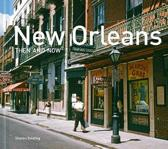 New Orleans Then and Now (Mini Hardback)