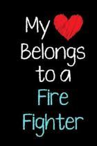 My Heart Belongs to a Fire Fighter