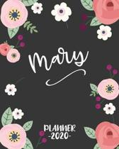 Mary: Personalized Name Weekly Planner. Monthly Calendars, Daily Schedule, Important Dates, Goals and Thoughts all in One!