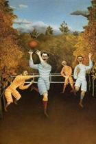 The Football Players by Henri Rousseau Journal