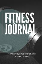 Fitness Journal Track Your Workout and Weekly Goals