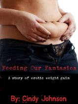 Feeding Our Fantasies