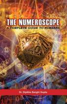 The Numeroscope - A Complete Guide to Numbers