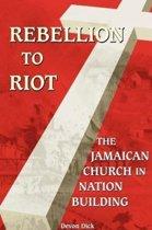 Rebellion to Riot