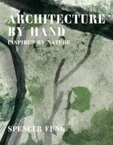 Architecture by Hand