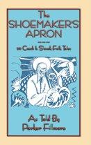 The SHOEMAKER'S APRON - 20 Czech and Slovak Folk and Fairy Tales