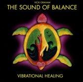 The Sound of Balance Vibrational Healing
