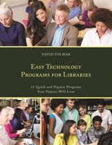 Easy Technology Programs for Libraries