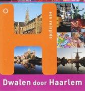 Dwalen door 3 - Dwalen door Haarlem