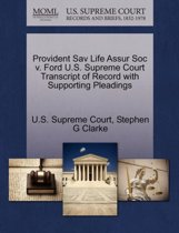 Provident Sav Life Assur Soc V. Ford U.S. Supreme Court Transcript of Record with Supporting Pleadings