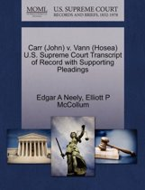 Carr (John) V. Vann (Hosea) U.S. Supreme Court Transcript of Record with Supporting Pleadings