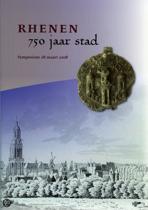 Rhenen. 750 jaar stad