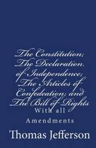 The Constitution of the United States of America, with the Bill of Rights and All of the Amendments;