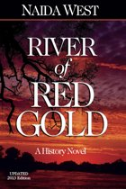 River of Red Gold, Updated 2013 Edition