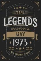 Real Legendes were born in May 1975