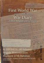 61 Division 183 Infantry Brigade Worcestershire Regiment 2/7th Battalion