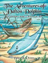 The Adventures of Dalton Dolphin