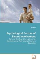Psychological Factors of Parent Involvement