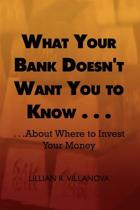 What Your Bank Doesn't Want You to Know...