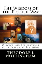 The Wisdom of the Fourth Way