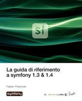 La Guida Di Riferimento a Symfony 1.3 & 1.4