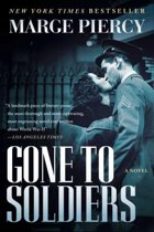 an analysis of gone to soldiers a novel by marge piercy Marge piercy's gone to soldiers: the novel gone to soldiers by marge piercy intricately weaves the lives of many different people into a connected series of individual plots that give the reader an exciting view of life during world war ii piercy connects the lives of women and men, jews and gentiles by using family ties and.